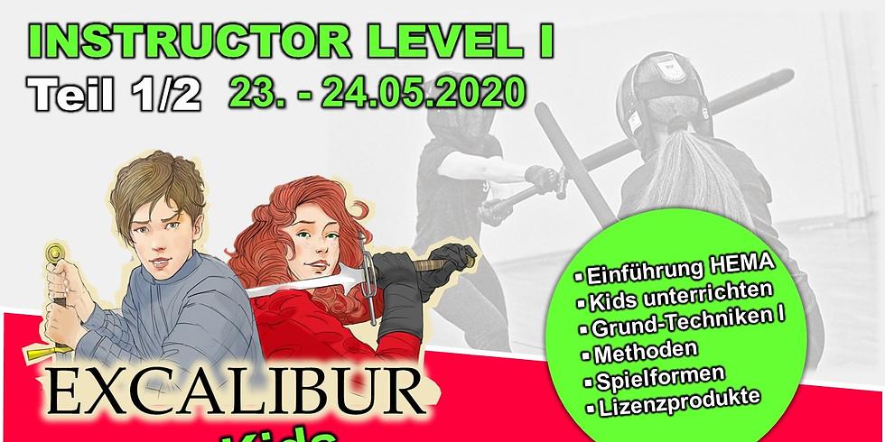 EXCALIBUR KIDS Instructor Level I (Teil 1/2)