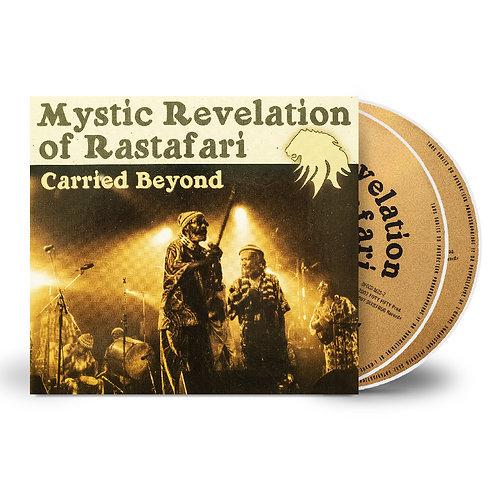 "MYSTIC REVELATION OF RASTAFARI ""Carried Beyond - CD"
