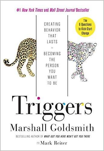 Triggers - Marshall Goldsmith