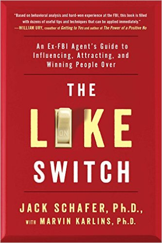 The Like Switch - Jack Schafer Ph.D.