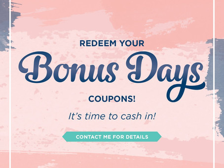Bonus Days - Redeem Your Coupons