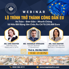 """""""Lộ trình trở thành công dân EU"""" - hội thảo đầu tư định cư sắp được tổ chức bởi Maple Leaf Vietnam."""