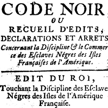 Code Noir: The Law of the Land
