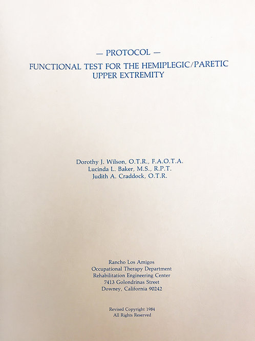 Functional Test For The Hemiparetic Upper Extremity - A Test Protocol