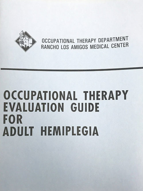 Occupational Therapy Evaluation Guide For Adult Hemiplegia