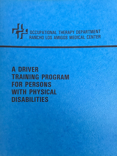 A Driver Training Program For Persons With Physical Disabilities