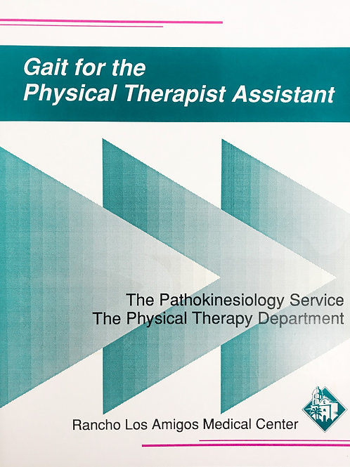 Gait for the Physical Therapist Assistant