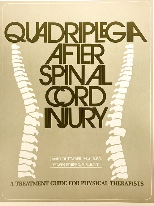 Quadriplegia After Spinal Cord Injury