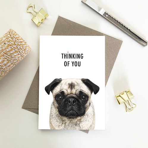 Pug, Thinking Of You Card
