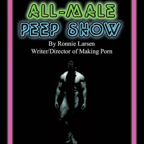 All Male Peep Show - Official Script