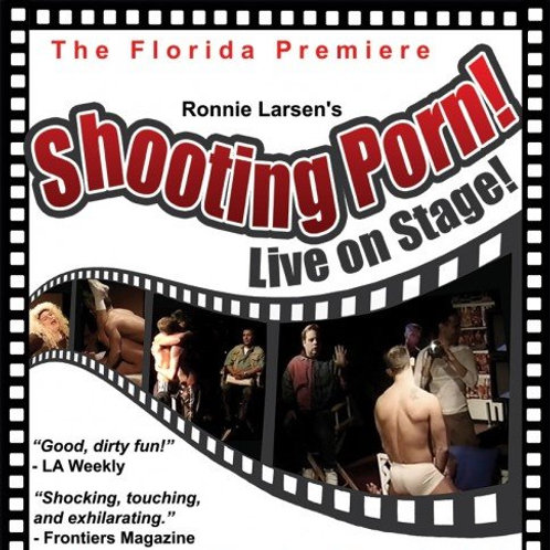 Shooting Porn: Live On Stage! - Official Script