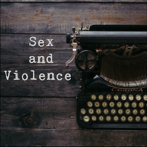 Sex and Violence - Official Script