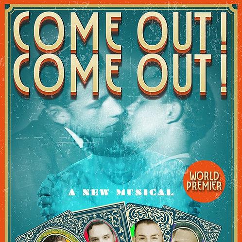 Come Out! Come Out! - Official Script