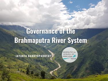 Governance of the Brahmaputra River System