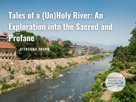Tales of a (Un)Holy River: An Exploration into the Sacred and Profane