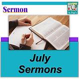 JULY MONTH SERMON HEADING.jpg