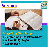 SERMON  April 18 forgetting our hunger H