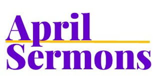 April Sermons Heading Logo.jpg
