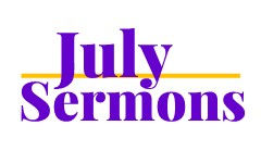 July Sermons Heading Logo.jpg