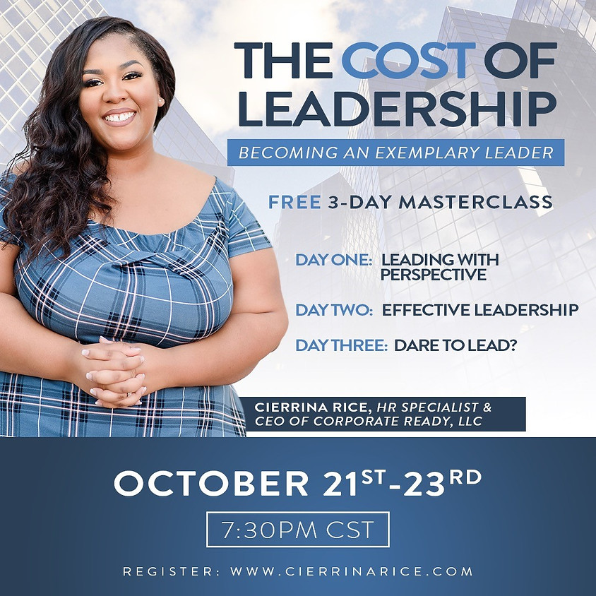 The Cost of Leadership: Becoming An Exemplary Leader