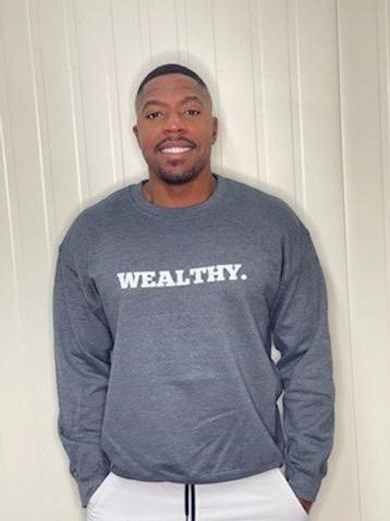 Wealthy Sweatshirt