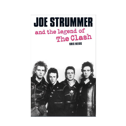 Joe Strummer - And the Legend of the Clash