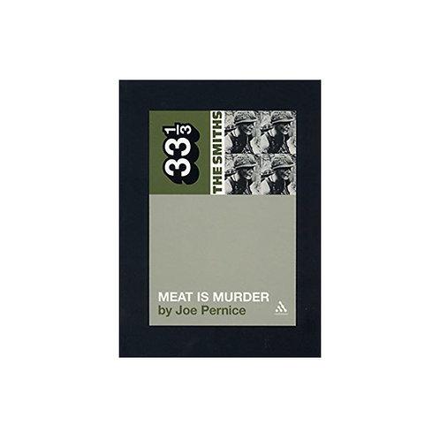 The Smiths' Meat is Murder - by Joe Pernice (33 1/3 volume 5)