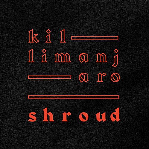 Killimanjaro - Shroud
