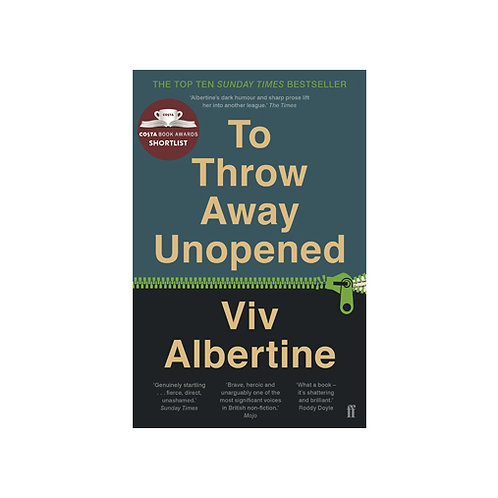 To Throw Away Unopened - Viv Albertine