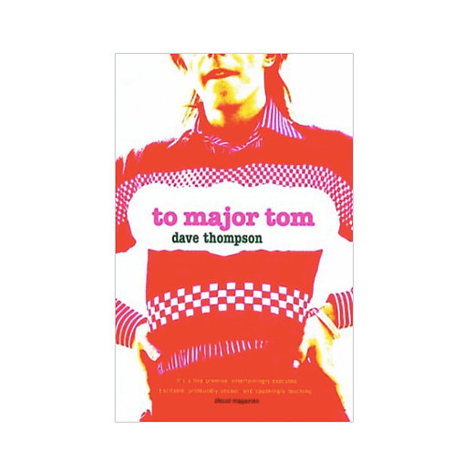 To Major Tom: Dave Thompson