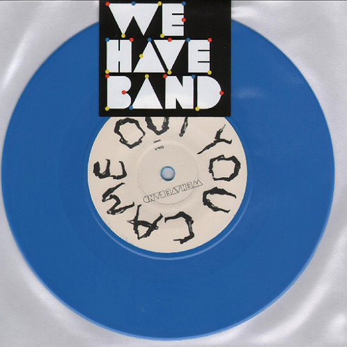 We Have Band – You Came Out