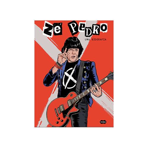 Zé Pedro - Uma Biografia