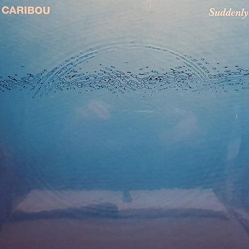 Caribou – Suddenly