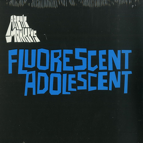 Arctic Monkeys ‎– Fluorescent Adolescent