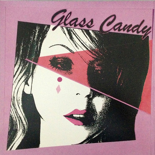 Glass Candy – I Always Say Yes