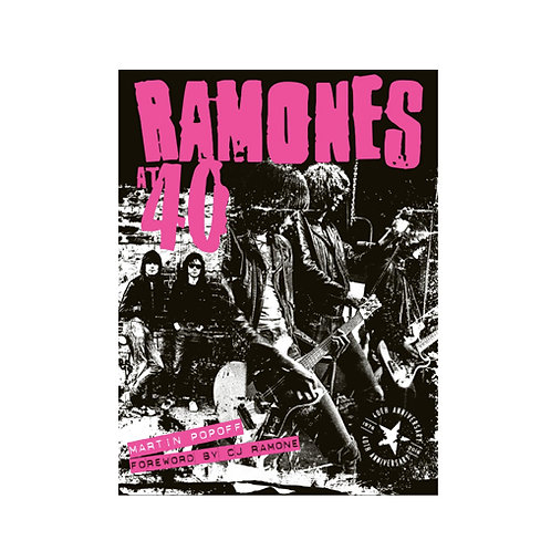 The Ramones at 40