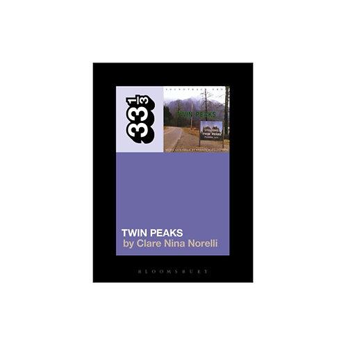 Angelo Badalamenti's Twin Peaks - by Clare Nina Norelli  (33 1/3 volume 120)