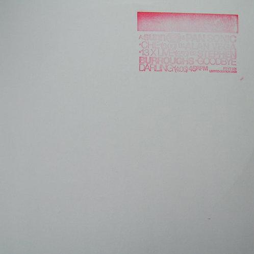 Alan Vega 70th - ep#5 - Sunn O))) & Pan Sonic / Alan Vega / Stephen Burroughs
