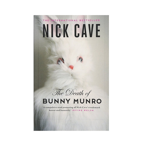 Death of Bunny Munro - (Nick Cave)