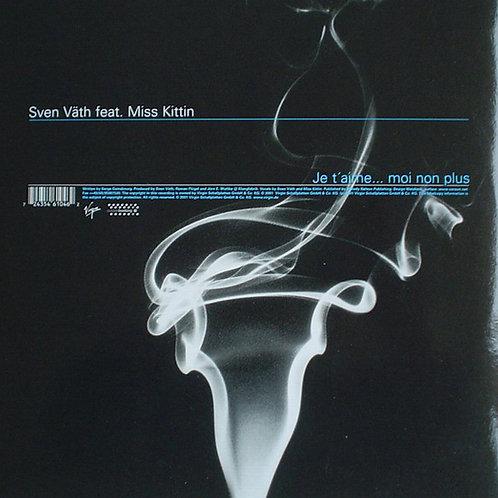 Sven Väth Feat. Miss Kittin – Je T'Aime... Moi Non Plus