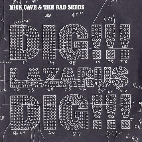 Nick Cave & The Bad Seeds – Dig!!! Lazarus Dig!!!