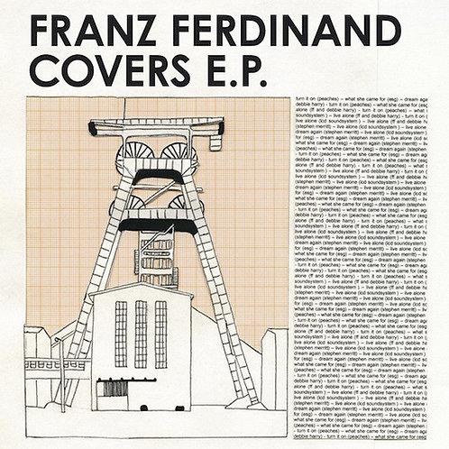 Franz Ferdinand – Franz Ferdinand Covers E.P.