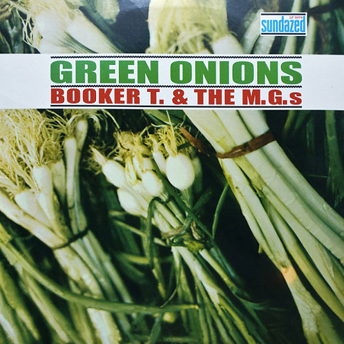Booker T. & The M.G.'s* – Green Onions