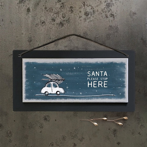 Christmas sign - Santa please stop here