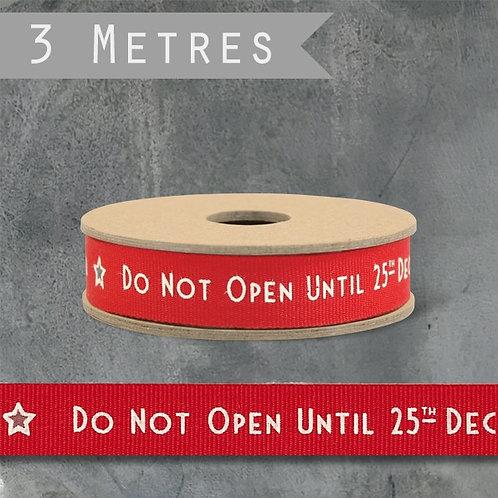 Do not open till 25th December Ribbon