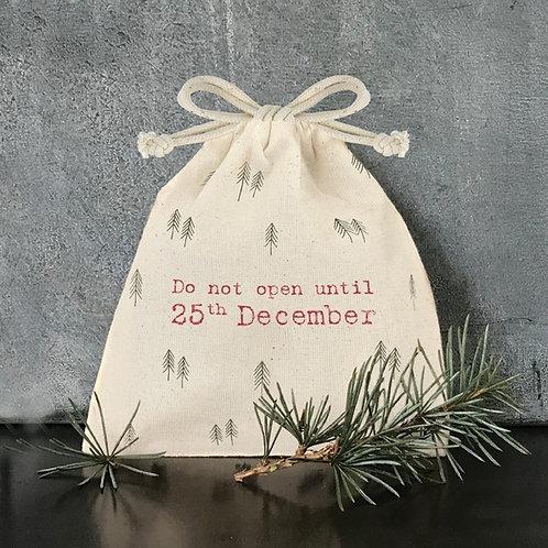 Gift bag - Do not open till 25th December