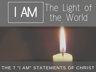 "The 7 ""I Am"" Statements of Christ: The Light of the World"
