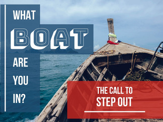 Peter's Second Boat: The Call to Step Out