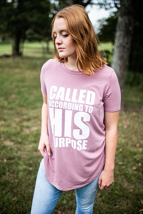 "Pink ""called according to His purpose"" t shirt"