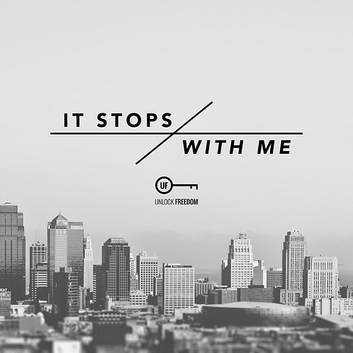 It Stops With Me